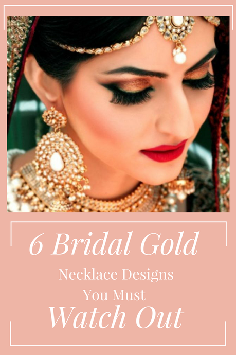 6 Bridal Gold Necklace Designs You Must Watch Out