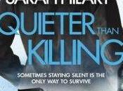 Quieter Than Killing Sarah Hilary