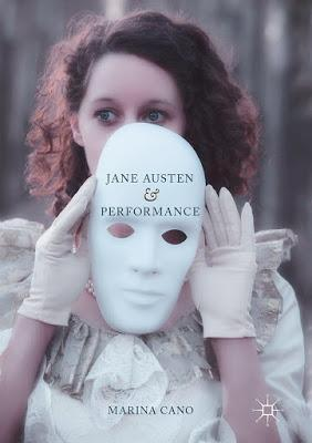 MARINA CANO, JANE AUSTEN AND PERFORMANCE - THE 'PERFORMATIVE POTENTIAL' BEHIND AUSTEN WORKS