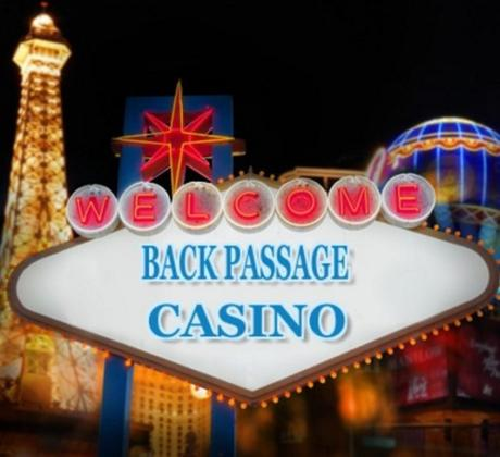 Back Passage Casino