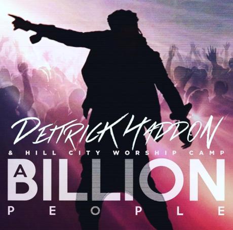 """NEW VIDEO: Deitrick Haddon """"A Billion People"""""""