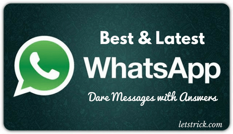 Best Whatsapp Dare Messages with Answers