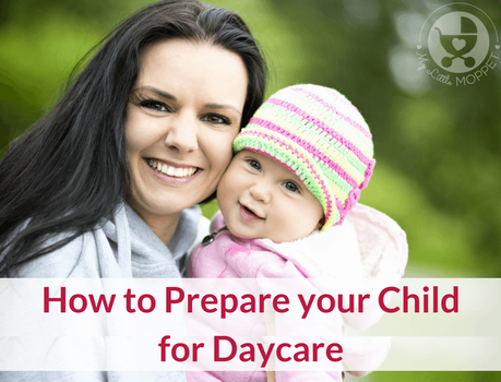 ake the transition to daycare smoother for you and your baby with our detailed tips on How to Prepare your Child for Daycare.