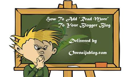 "How To Add ""Read More"" To Blogger Blog"