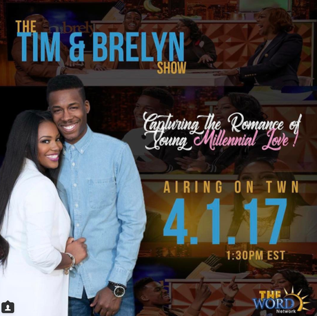 "The Tim & Brelyn Show ""Young Millenial Love"" Coming To The Word Network"