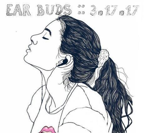 ear-buds-10-songs-we-love-this-week-31717.jpg