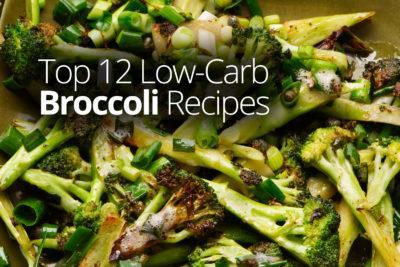 Top 12 Low-Carb Broccoli Recipes