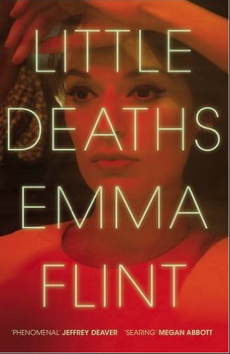 Little Deaths by Emma Flint (2017)