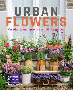 Book Review: Urban Flowers by Carolyn Dunster