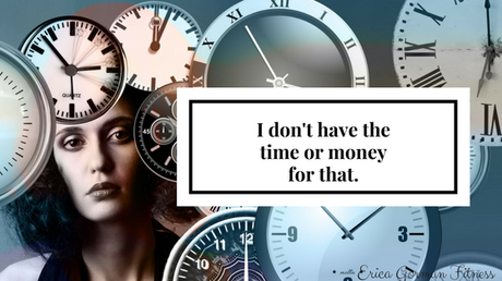 I don't have the time or money for that - part 2