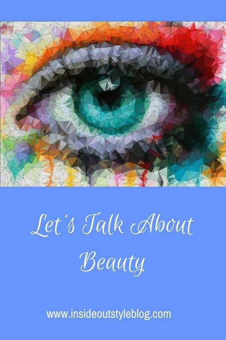 what is beauty? How do you feel about your looks? Do you want to feel better about yourself? Then let's talk about beauty.
