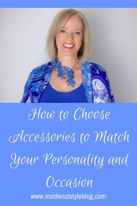 how to choose accessories for the occasion and your personality