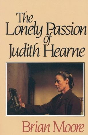 On Brian Moore's The Lonely Passion of Judith Hearne (1955)