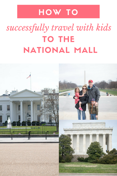 How to successfully travel with kids to the National Mall