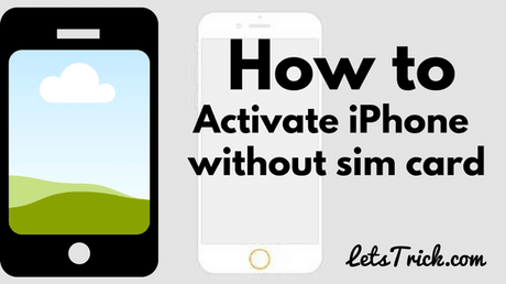 activate iphone without sim how to activate iphone without sim card or iphone no sim 13350