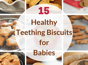 Healthy Teething Biscuit Recipes Babies