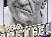 """""""Casey Stengel: Baseball's Greatest Character"""""""