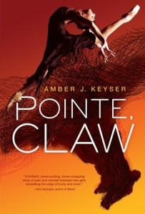 Danika reviews Pointe, Claw by Amber J. Keyser