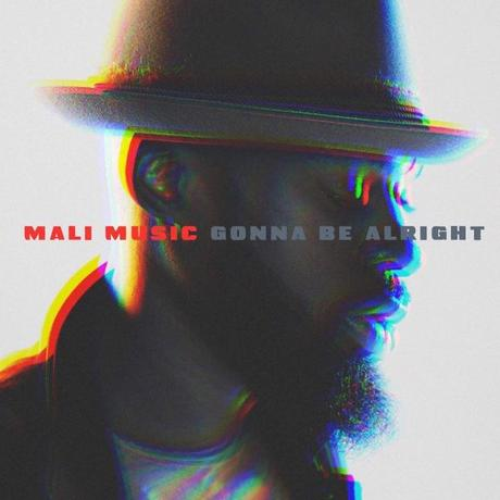 "Listen: Mali Music Releases New Music  ""Gonna Be Alright"""