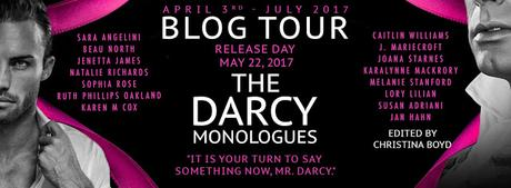 THE DARCY MONOLOGUES BLOG TOUR - CHRISTINA BOYD LAUNCHES THE TOUR AT MY JANE AUSTEN BOOK CLUB & ... MUCH MORE!
