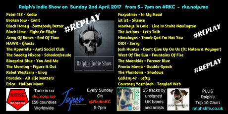 Ralph's Indie Show REPLAY - As played on Radio KC Sunday 2nd April 2017