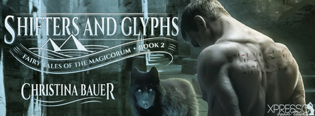 Shifters & Glyphs by Christina Bauer @XpressoReads @CB_Bauer