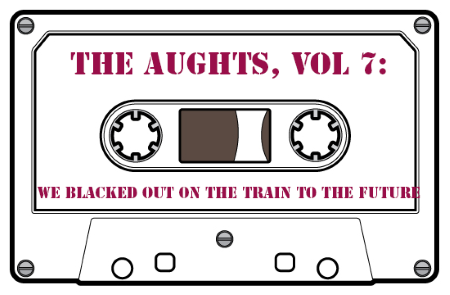 Black Sugar Transmission: The Aughts Vol 7: We Blacked Out On The Train To The Future
