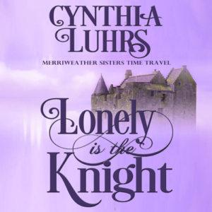 Lonely is the Knight is now available in audiobook