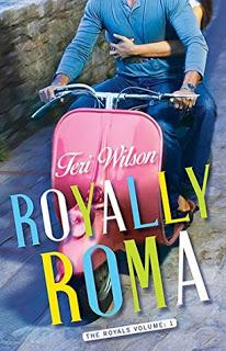 Royally Roma by Teri Wilson- Feature and Review