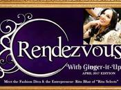 """Rendezvous with Ginger-it-Up Meet Fashion Diva Entrepreneur Ritu Bhat """"Ritu Selects"""""""