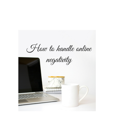How To Handle Online Negativity