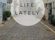 Lifestyle: Lately