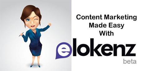 How To Use Elokenz – A New Easy Content Marketing Tool