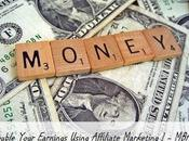 Double Your Earnings Through Affiliate Marketing