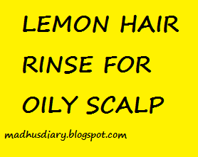hair rinse for oily scalp