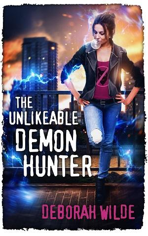 The Unlikable Demon Hunter by Deborah Wilde @goddessfish @wildeauthor