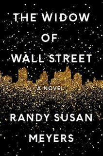 The Widow of Wall Street by Randy Susan Meyers- Feature and Review