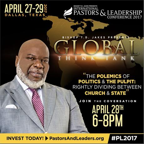 "Bishop T.D. Jakes To Lead Discussion On ""Politics & The Pulpit"""