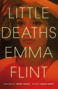Little Deaths – Emma Flint