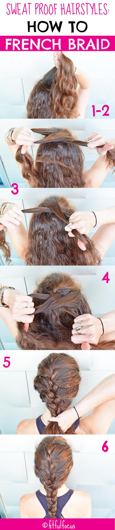 Sweat Proof Hairstyles: How To French Braid