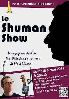 First Paris performance of the Shuman Show on Saturday May 6th!