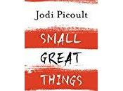Small Great Things- Jodi Picoult