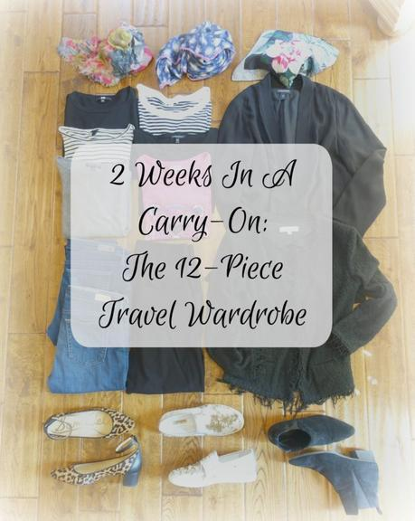 12-piece travel wardrobe for Spring or Fall in Europe