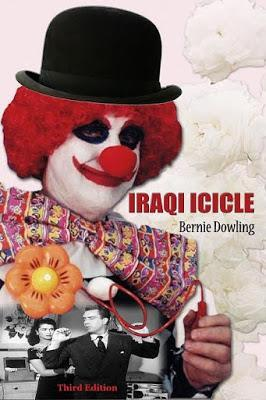 IRAQI ICICLE: A Funny, Adventurous Story by Bernie Dowling