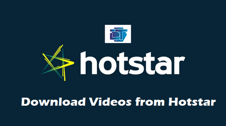 How to Download Videos from Hotstar