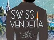 Swiss Vendetta Tracee Hahn- Feature Review