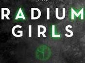 Radium Girls: Dark Story America's Shining Women Kate Moore- Feature Review