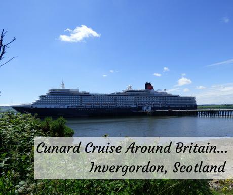 Cruise Around Britain with Cunard Invergordon Scotland Port of Call