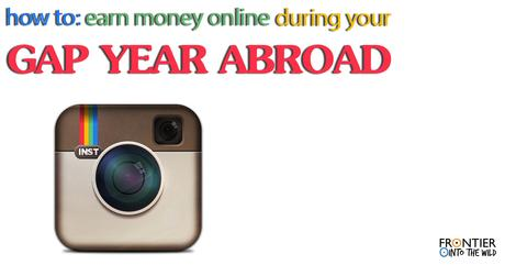 How To: Earn Money Online During Your Gap Year Abroad