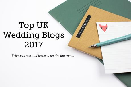 Top UK Wedding Blogs in 2017